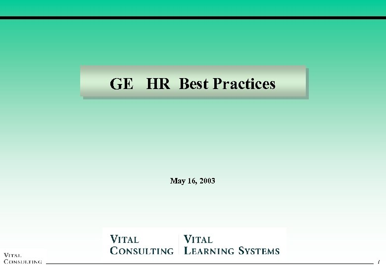 GE HR Best Practices May 16, 2003 1 1
