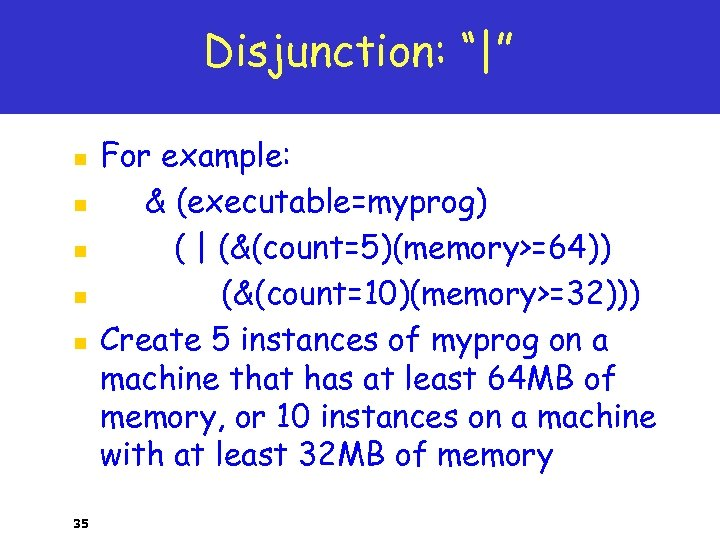 Disjunction: "