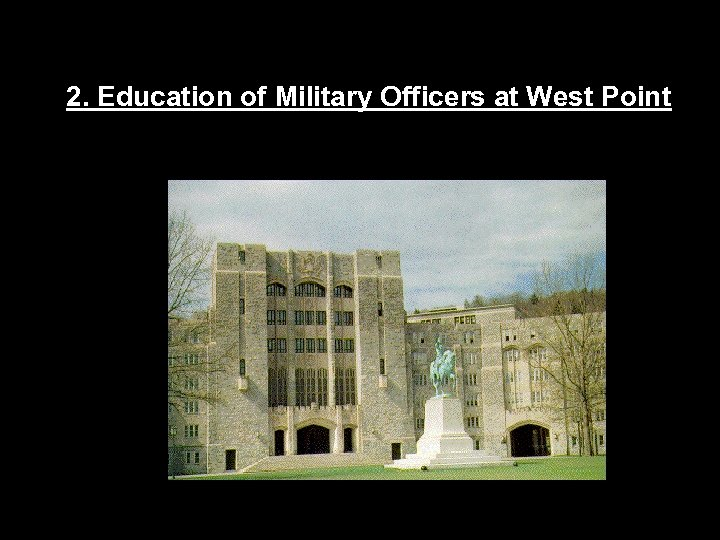 2. Education of Military Officers at West Point