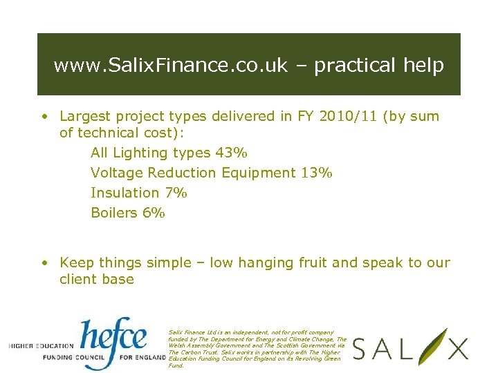 www. Salix. Finance. co. uk – practical help • Largest project types delivered in