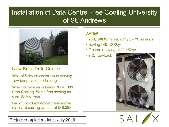 Installation of Data Centre Free Cooling University of St. Andrews AFTER • 258, 198
