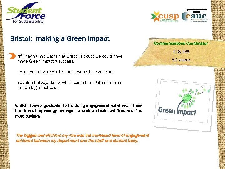 """WORKING IN PARTNERSHIP WITH THE Bristol: making a Green Impact """"If I hadn't had"""