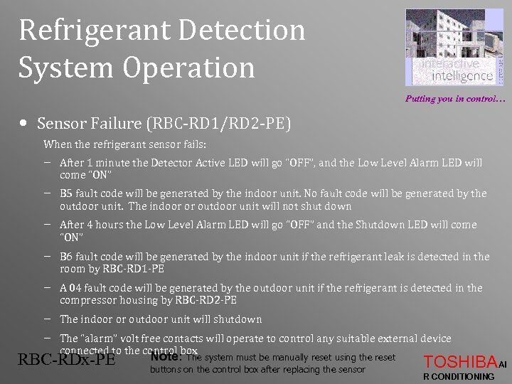 Refrigerant Detection System Operation Putting you in control… • Sensor Failure (RBC-RD 1/RD 2