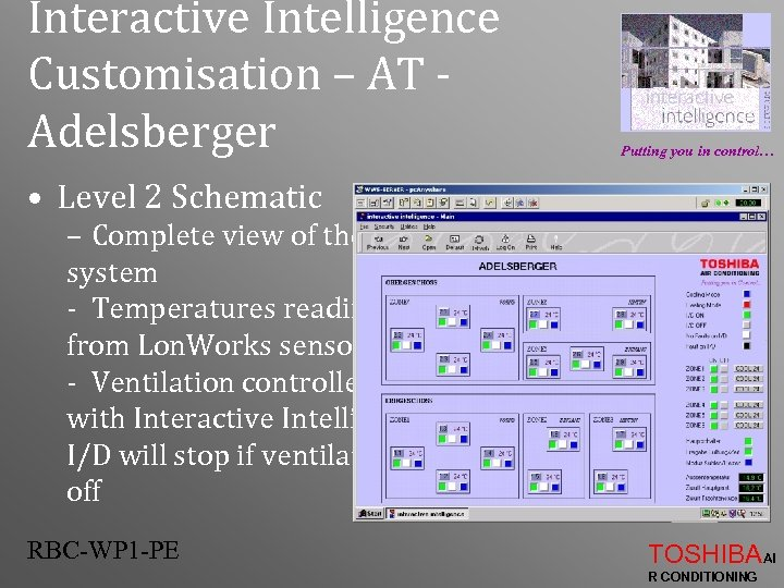 Interactive Intelligence Customisation – AT Adelsberger Putting you in control… • Level 2 Schematic