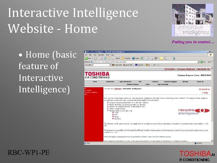 Interactive Intelligence Website - Home Putting you in control… • Home (basic feature of