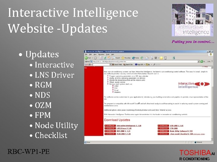 Interactive Intelligence Website -Updates Putting you in control… • Updates • Interactive • LNS