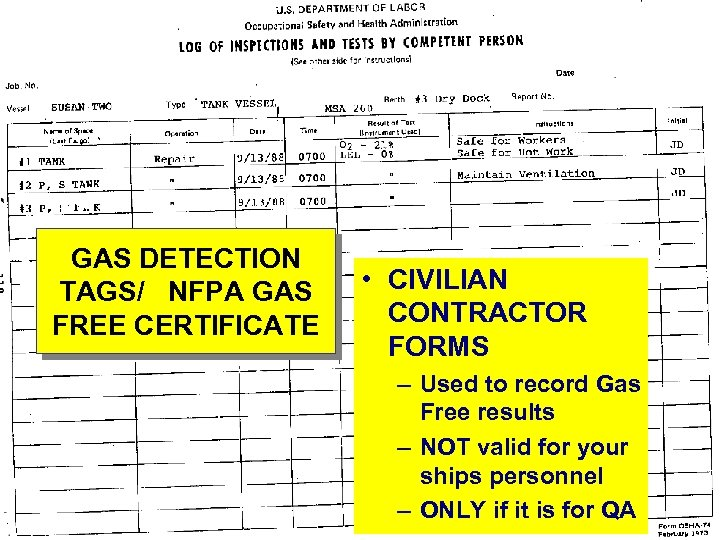 GAS DETECTION TAGS/ NFPA GAS FREE CERTIFICATE • CIVILIAN CONTRACTOR FORMS – Used to