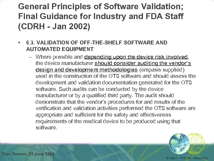 General Principles of Software Validation; Final Guidance for Industry and FDA Staff (CDRH -