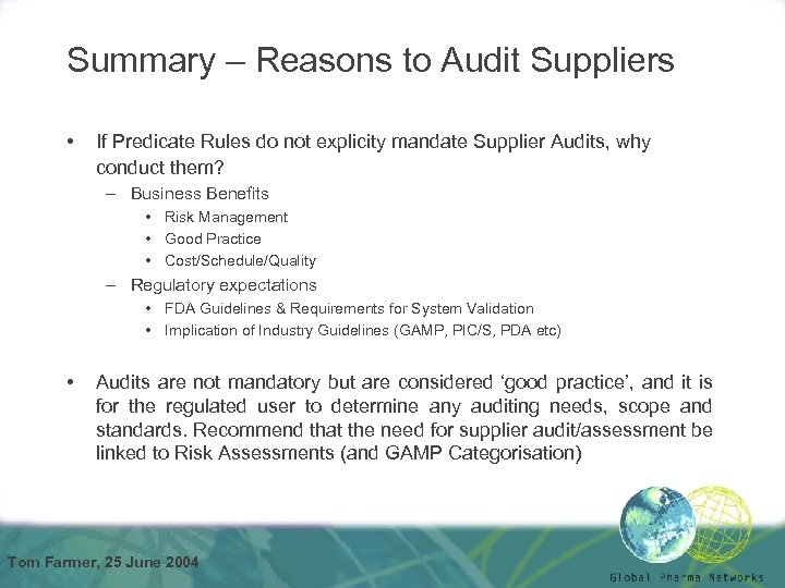 Summary – Reasons to Audit Suppliers • If Predicate Rules do not explicity mandate