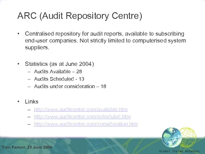 ARC (Audit Repository Centre) • Centralised repository for audit reports, available to subscribing end-user