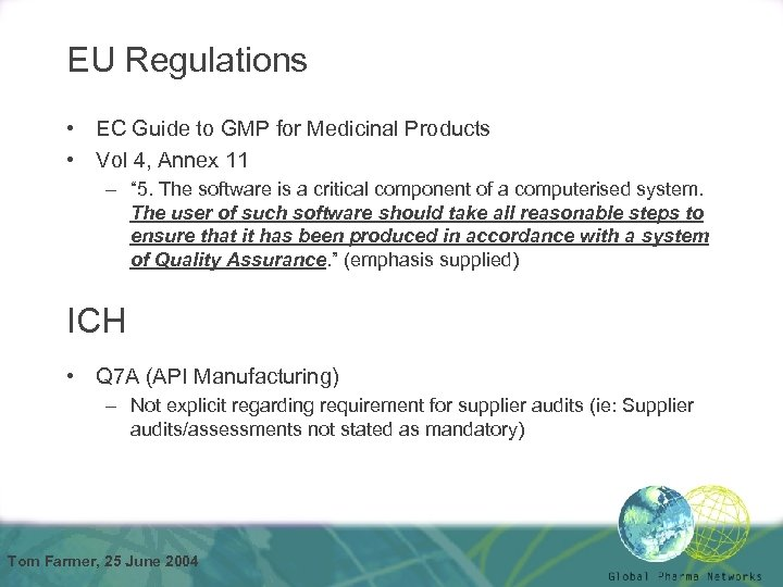EU Regulations • EC Guide to GMP for Medicinal Products • Vol 4, Annex