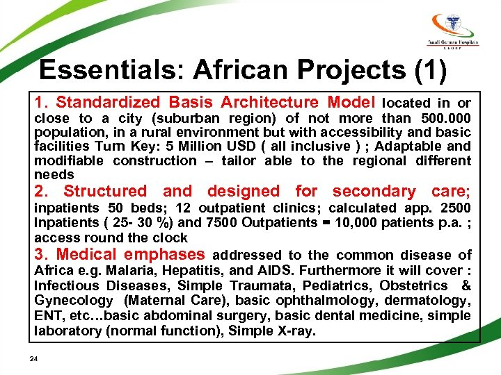 Essentials: African Projects (1) 1. Standardized Basis Architecture Model located in or close to