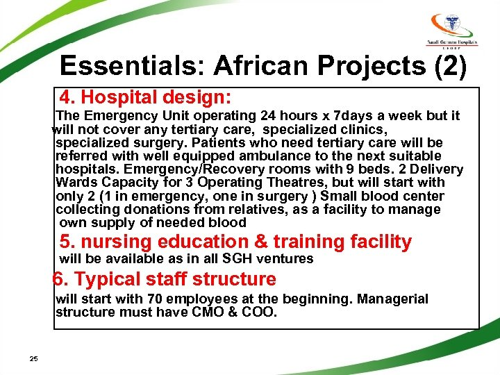 Essentials: African Projects (2) 4. Hospital design: The Emergency Unit operating 24 hours x