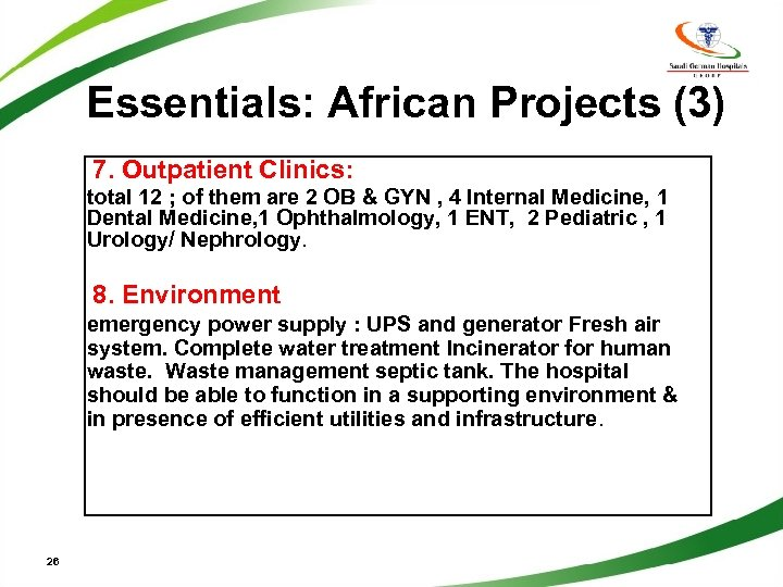 Essentials: African Projects (3) 7. Outpatient Clinics: total 12 ; of them are 2