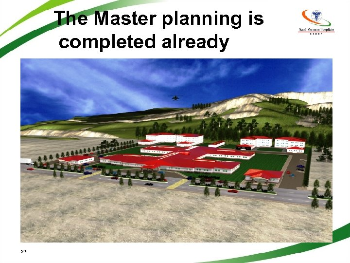 The Master planning is completed already 27