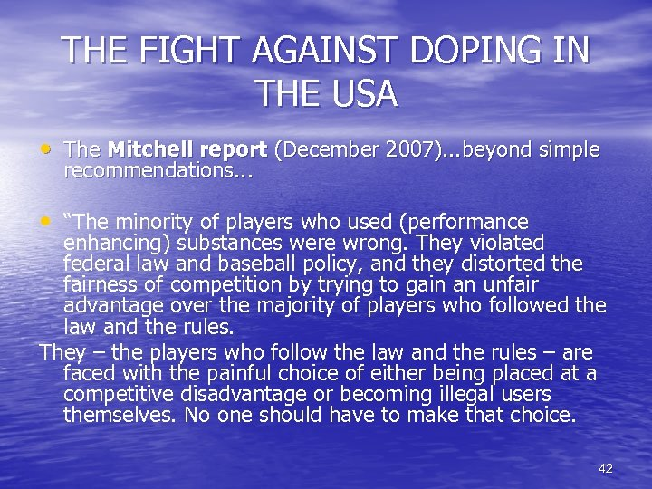 THE FIGHT AGAINST DOPING IN THE USA • The Mitchell report (December 2007). .