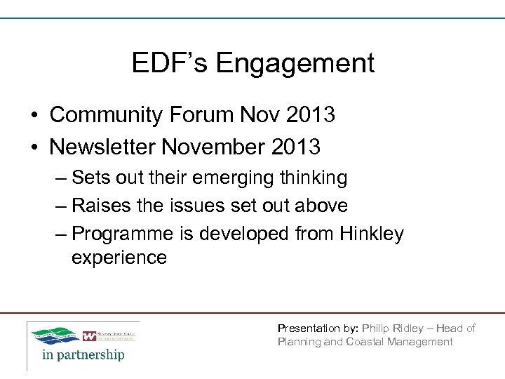 EDF's Engagement • Community Forum Nov 2013 • Newsletter November 2013 – Sets out