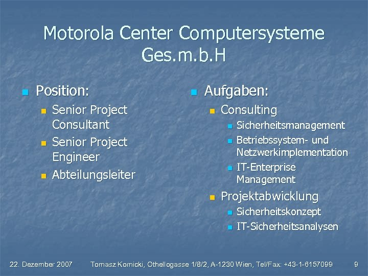 Motorola Center Computersysteme Ges. m. b. H n Position: n n n Senior Project