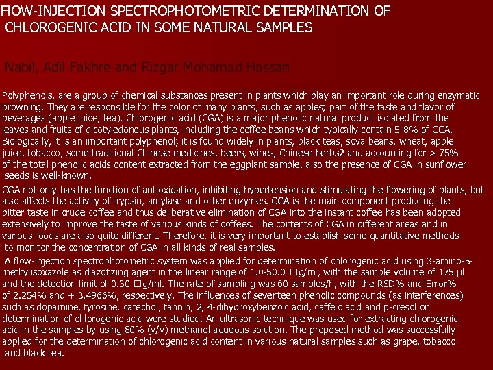 Fl. OW-INJECTION SPECTROPHOTOMETRIC DETERMINATION OF CHLOROGENIC ACID IN SOME NATURAL SAMPLES Nabil, Adil Fakhre