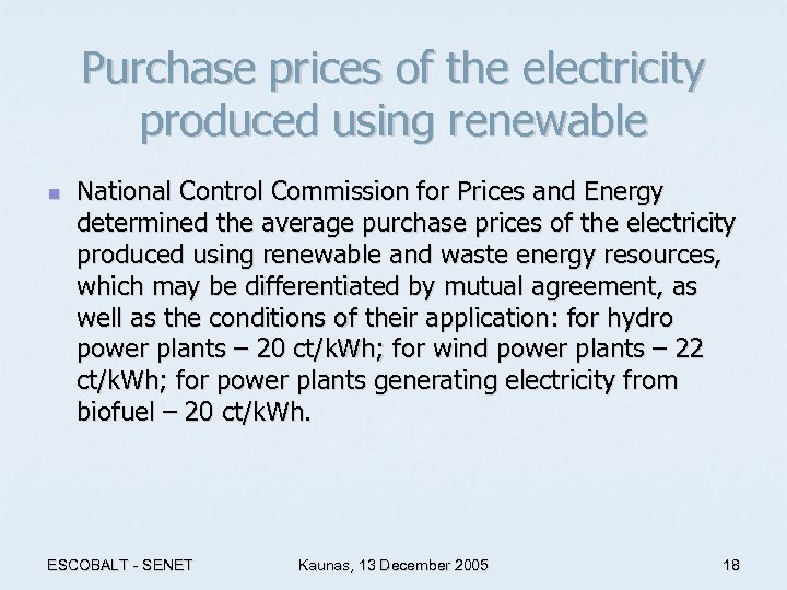 Purchase prices of the electricity produced using renewable n National Control Commission for Prices