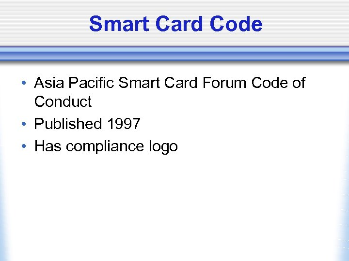 Smart Card Code • Asia Pacific Smart Card Forum Code of Conduct • Published
