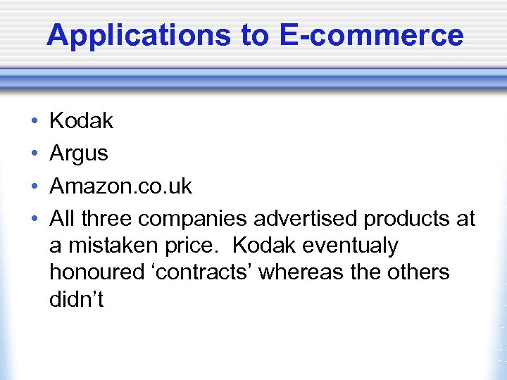 Applications to E-commerce • • Kodak Argus Amazon. co. uk All three companies advertised