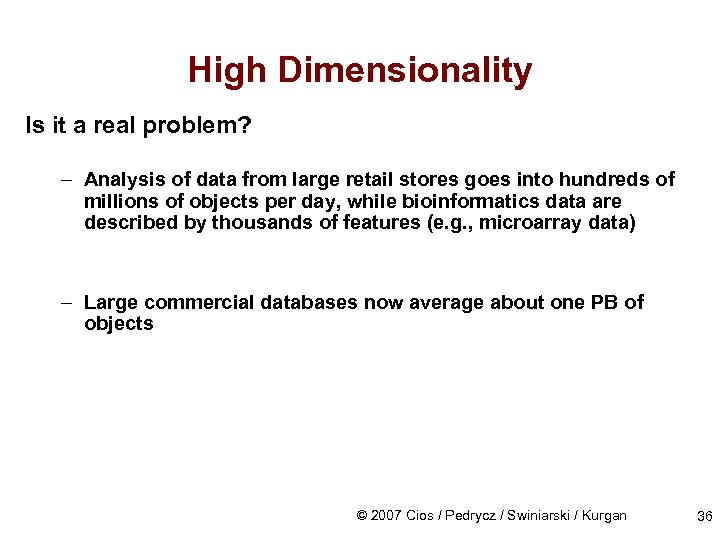 High Dimensionality Is it a real problem? – Analysis of data from large retail