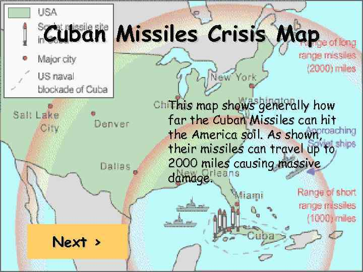 Cuban Missiles Crisis Map This map shows generally how far the Cuban Missiles can