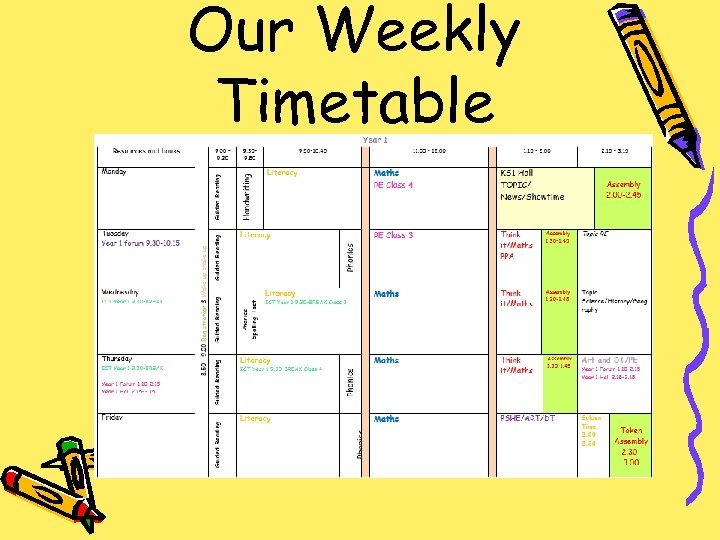 Our Weekly Timetable