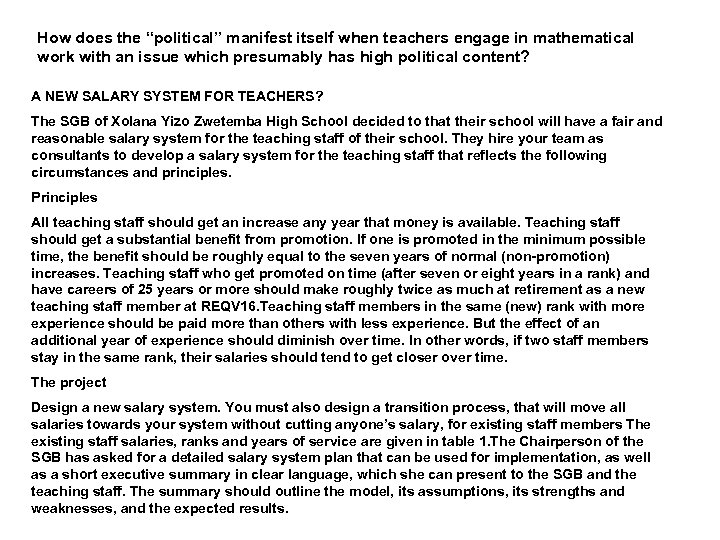 "How does the ""political"" manifest itself when teachers engage in mathematical work with an"