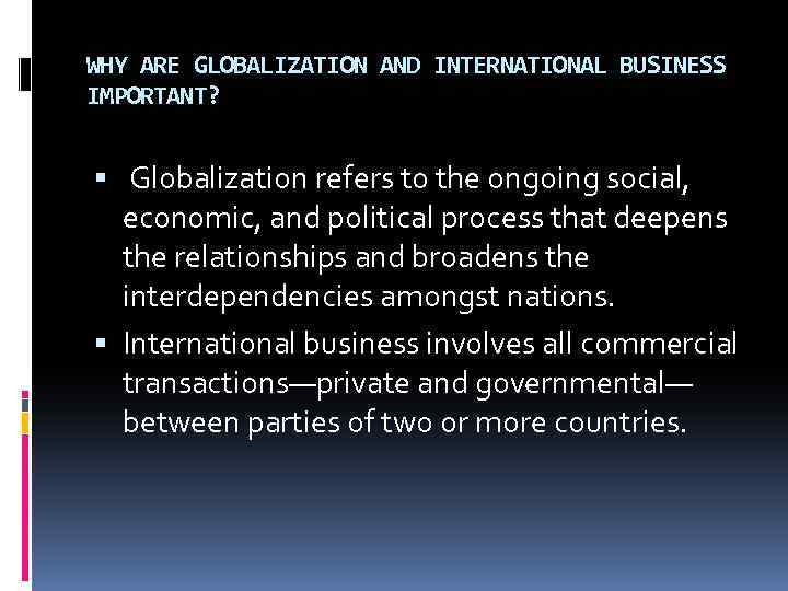 a what is globalization and what are some of the traditional international trade theories that suppo Globalization: the following will elaborate on globalization, and some theories on traditional trade alsoglobalization as defined by charles hill, of the university of washington refers to the shift toward a more integrated and interdependent world economy.