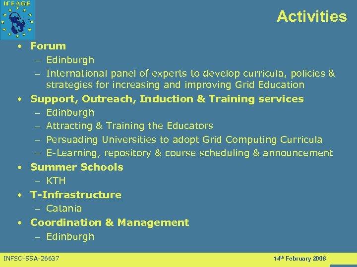 Activities • Forum – Edinburgh – International panel of experts to develop curricula, policies