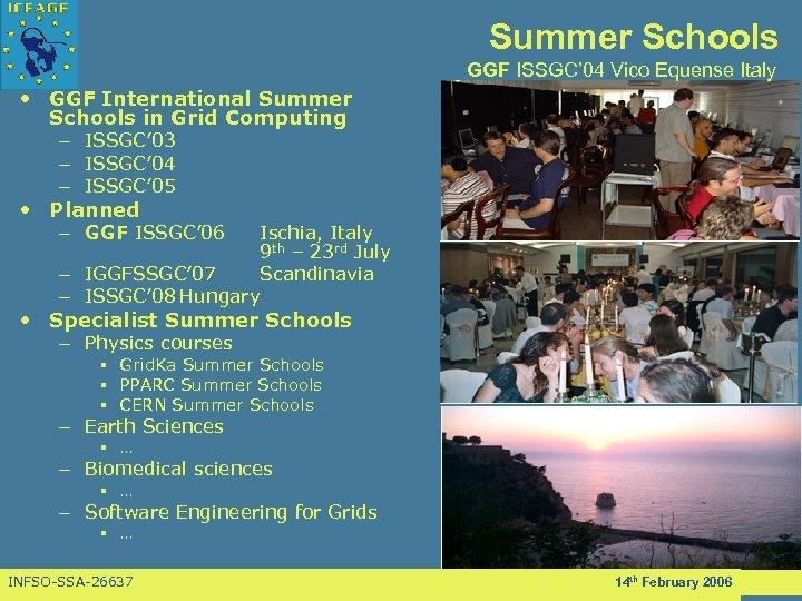 Summer Schools GGF ISSGC' 04 Vico Equense Italy • GGF International Summer Schools in