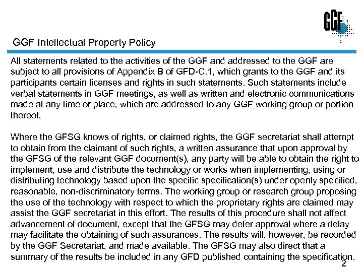GGF Intellectual Property Policy All statements related to the activities of the GGF and