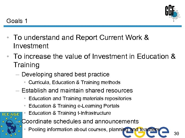 Goals 1 • To understand Report Current Work & Investment • To increase the