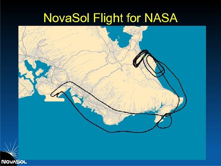 Nova. Sol Flight for NASA
