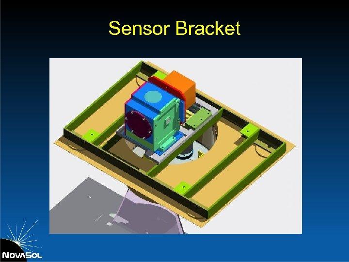 Sensor Bracket