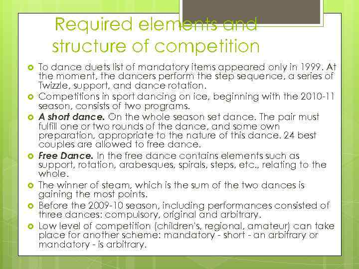 Required elements and structure of competition To dance duets list of mandatory items appeared