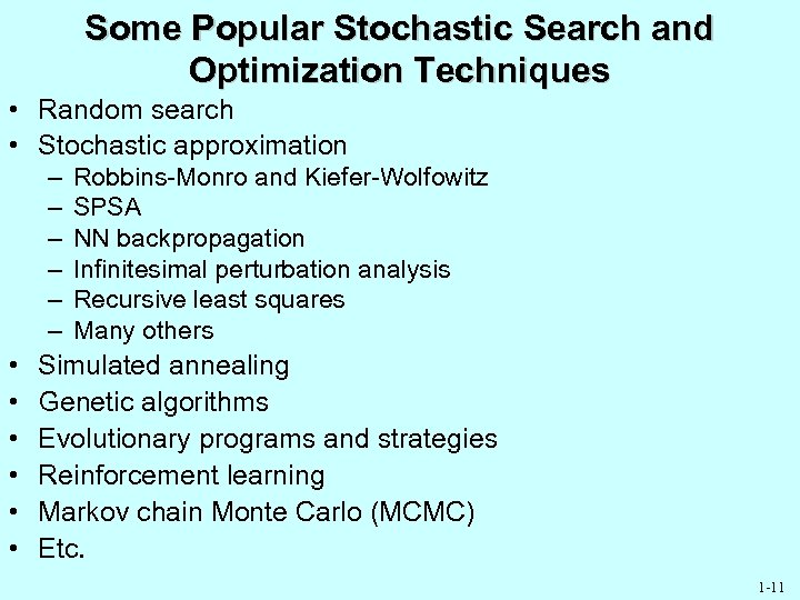 Slides for Introduction to Stochastic Search and Optimization
