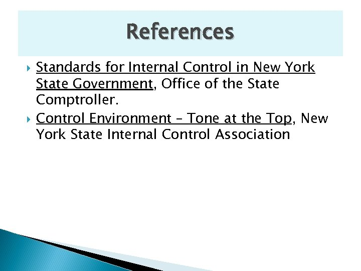 References Standards for Internal Control in New York State Government, Office of the State