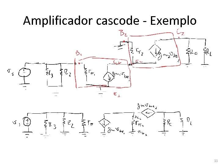 Amplificador cascode - Exemplo 11