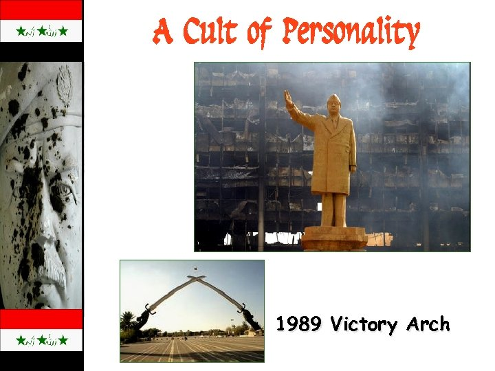 A Cult of Personality 1989 Victory Arch