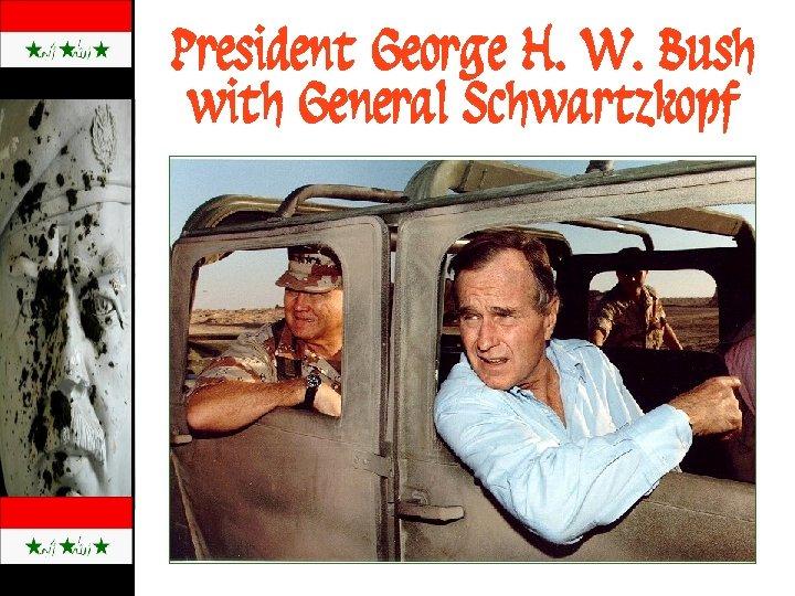 President George H. W. Bush with General Schwartzkopf