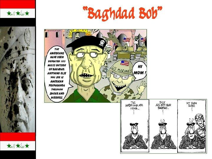 """""""Baghdad Bob"""""""