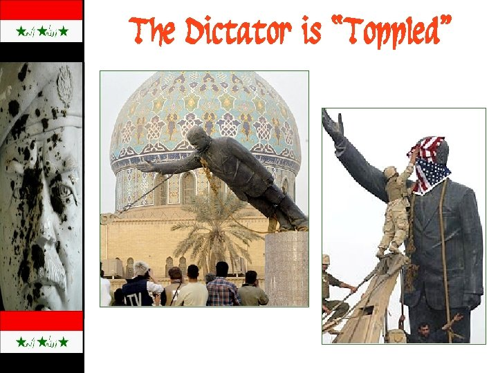 """The Dictator is """"Toppled"""""""