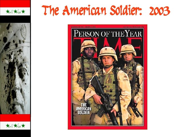 The American Soldier: 2003