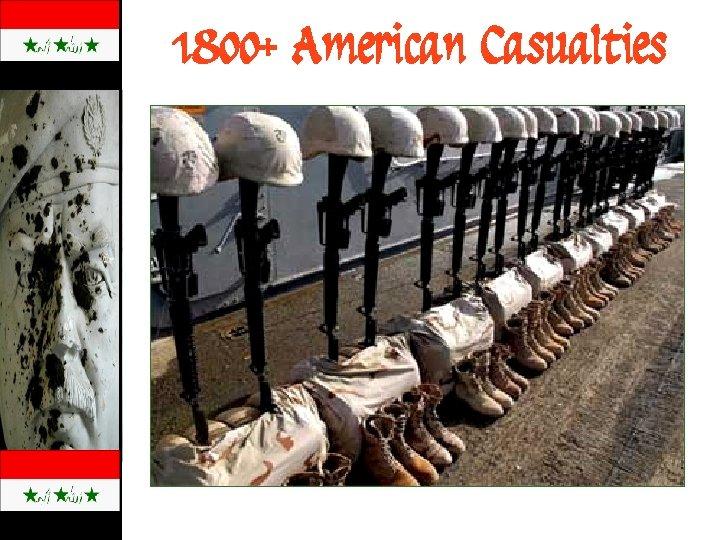 1800+ American Casualties