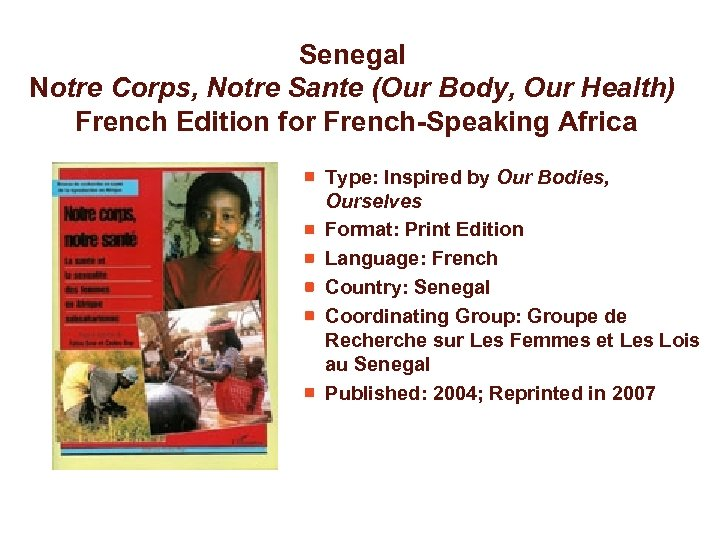 Senegal Notre Corps, Notre Sante (Our Body, Our Health) French Edition for French-Speaking Africa