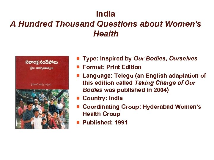 India A Hundred Thousand Questions about Women's Health Type: Inspired by Our Bodies, Ourselves