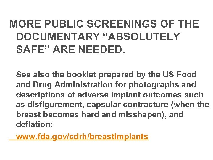 "MORE PUBLIC SCREENINGS OF THE DOCUMENTARY ""ABSOLUTELY SAFE"" ARE NEEDED. See also the booklet"